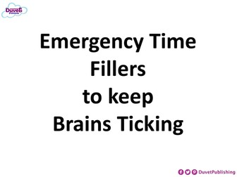 Emergency Time Fillers Which Will Make You Look Well Prepared