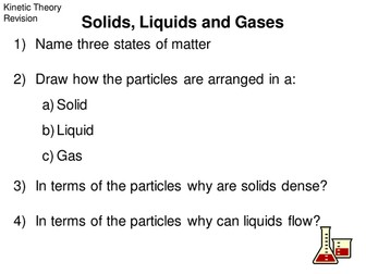 Kinetic Theory Revision - (Solids, liquids, gases)