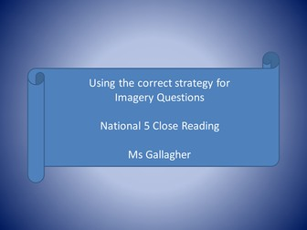 Reading for Understanding, Analysis and Evaluation (RUAE) National 5: Word Choice and Imagery