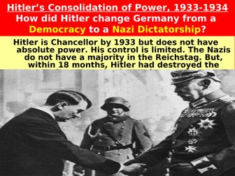 How Hitler Consolidated his Power, 1933-1934
