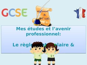 New GCSE French - Le règlement et l'uniforme (My studies: Life at school)(2016+)