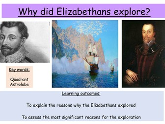 Why did the Elizabethans explore? Drake's circumnavigation of the world (GCSE)