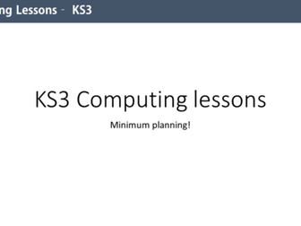 15 Complete KS3 Computing lessons