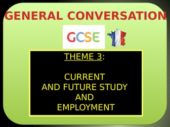 GCSE French - Current, future study & employment - General conversation questions (2016+)