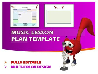Lesson Plan Template- Music (Editable)