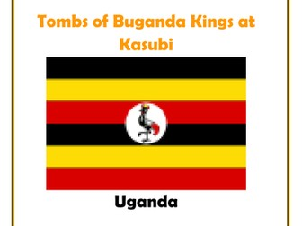 Africa: Uganda- Tombs of Buganda Kings at Kasubi Research Guide