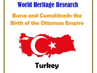 Turkey: Bursa and Cumalıkızık: the Birth of the Ottoman Empire Research Guide