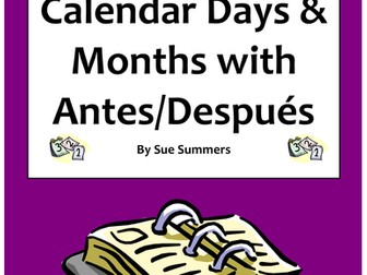 Spanish Calendar - Days, Months with Antes de and Después de Worksheet