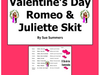 Spanish Valentine's Day Romeo and Juliette Skit / Speaking Activity / Role Play