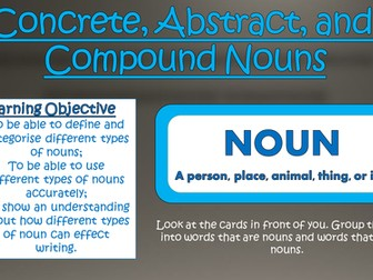 Concrete, Abstract, and Compound Nouns!