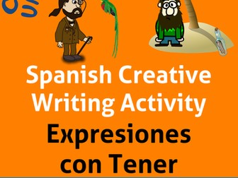 Creative Writing for Spanish Tener Expressions. Lecciones para Las Expresiones con Tener