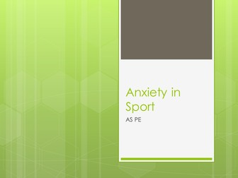 AQA AS 2016 New Specification: Anxiety in Sport power point