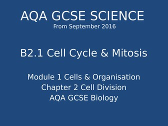 NEW GCSE Biology - B2 Cell Division