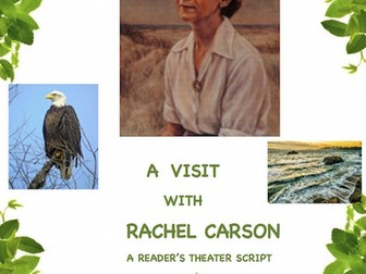 Rachel Carson: A Biographical Play *EARTH DAY ACTIVITY