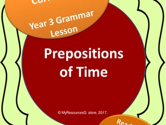 NAPLAN: Year 3 - Prepositions of Time