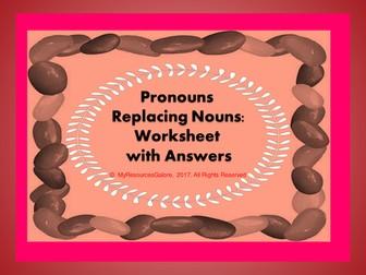 Pronouns replacing Nouns Worksheet