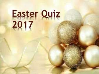 2017 End of Term Easter Quiz