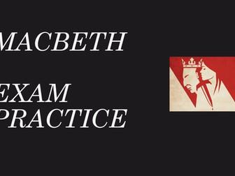 Macbeth revision - practice exam skills