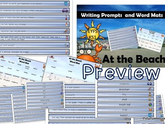 At the Beach Differentiated Writing Prompts and Seaside/Beach Word Mats for EYFS/KS1