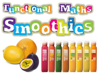 """Maths mini-project """"Smoothies"""" - (ideal year 6 after SATs)"""