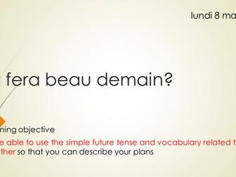 Il fera beau demain studio higher new GCSE French AQA
