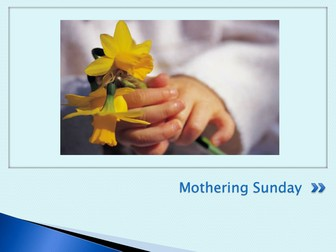 Mothers Day Assembly - Mothering Sunday