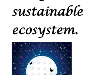 Design a sustainable ecosystem on moon