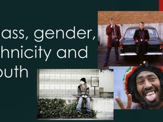 Class, gender, ethnicity and youth