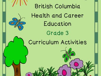 British Columbia Health & Career Education Grade 3 Curriculum Activities