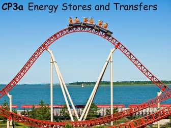 Edexcel CP3a Energy Stores and Transfers