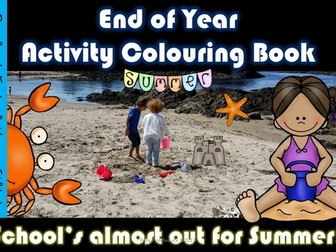 End of Year Summer Activity Colouring Book (EYFS/KS1)