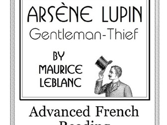 Advanced French Reading Comprehension: Arsène Lupin, Gentleman-Thief, No. 3