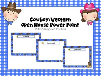 Open House Power Point Cowboy/Western Theme