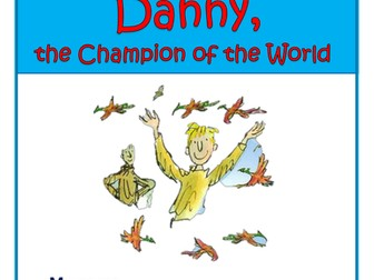 Danny, the Champion of the World - Roald Dahl - KS2 Comprehension Activities Booklet!