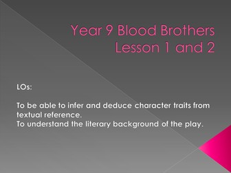 Blood Brothers L1 and 2