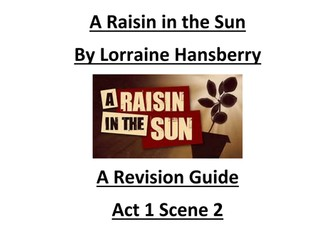 A Raisin in the Sun Study Guide  Key Quotations and Analysis