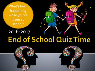 End of School Quiz For Summer 2017