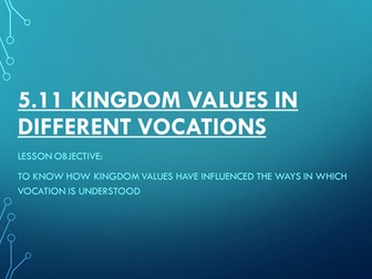 New AQA GCSE Religious Studies B Unit 5.11 Kingdom Values in different vocations