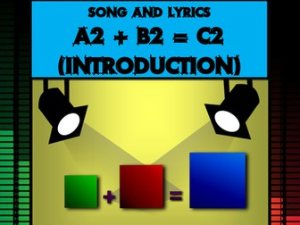 A2 + B2 = C2 Song by Mr A, Mr C and Mr D Present