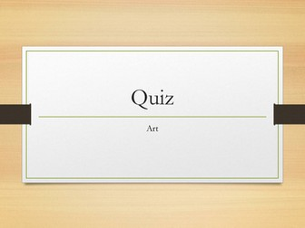 Art Quiz : Form time quizzes and riddles by emily310 teaching resources tes