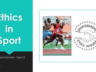 NEW A-Level PE - Ethics in Sport