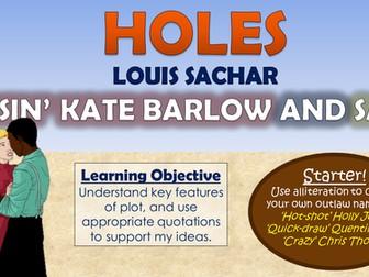 Holes - Kissin' Kate Barlow and Sam!