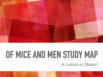 Steinbeck, Of Mice and Men Study Maps: Focus on Lennie