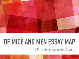 Steinbeck Of Mice and Men Essay Maps: Loneliness and Pitifulness