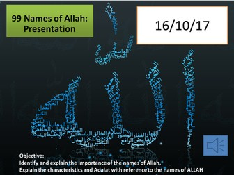 Lesson 4 A Level Islam resources Six beliefs 99 names of Allah with reference to Tawhid & Adalat