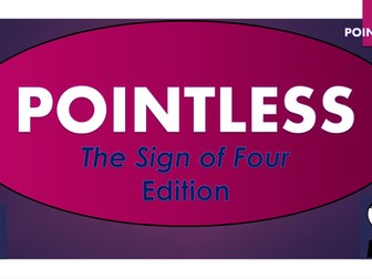 The Sign of Four Pointless Game!