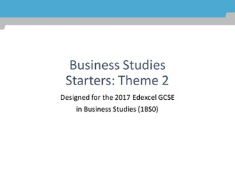 GCSE Business Studies Starters for Edexcel (1BS0) theme 2