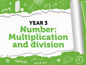 Year 3 – Multiplication and Division – Week 11 – Multiplying by 8, dividing by 8 & the 8 times-table