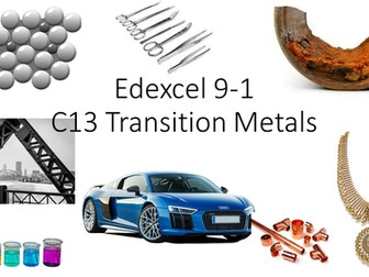 Transition Metals, Alloys and Corrosion. C13 Edexcel 9-1