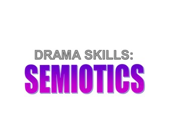 KS3: Drama: Introduction to Semiotics